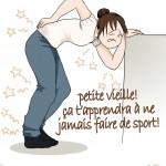 Courbatures-manque d'exercise