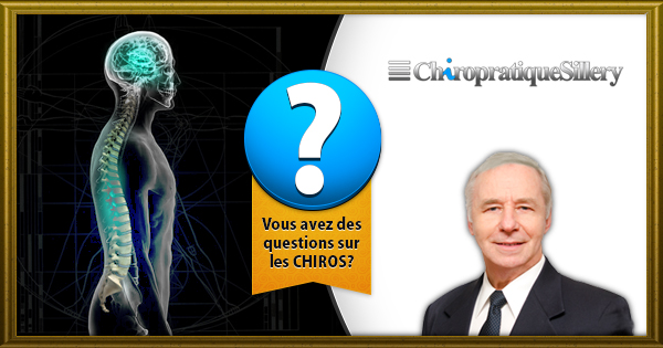 Chiro et clinique chiropratique au Québec - Questions Fréquentes
